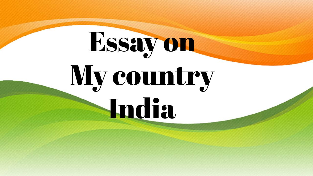 Essay On My Country India 10 Simple Easy Line For Kid Monthly Baby Photos