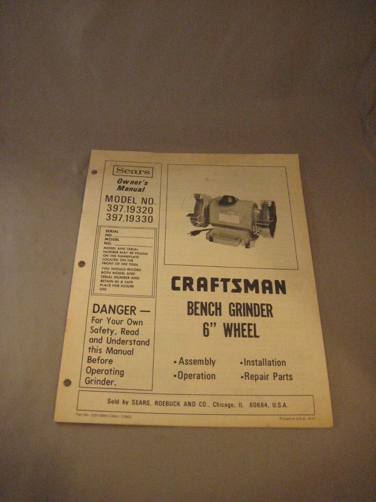 Admirable Craftsman 6 Bench Grinder Model No 397 19320 Original Lamtechconsult Wood Chair Design Ideas Lamtechconsultcom