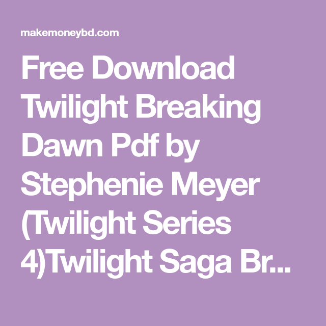 Twilight Part 4 Pdf