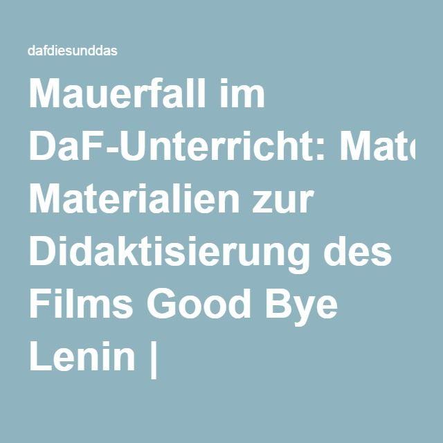 Mauerfall im DaF-Unterricht: Materialien zur Didaktisierung des ...