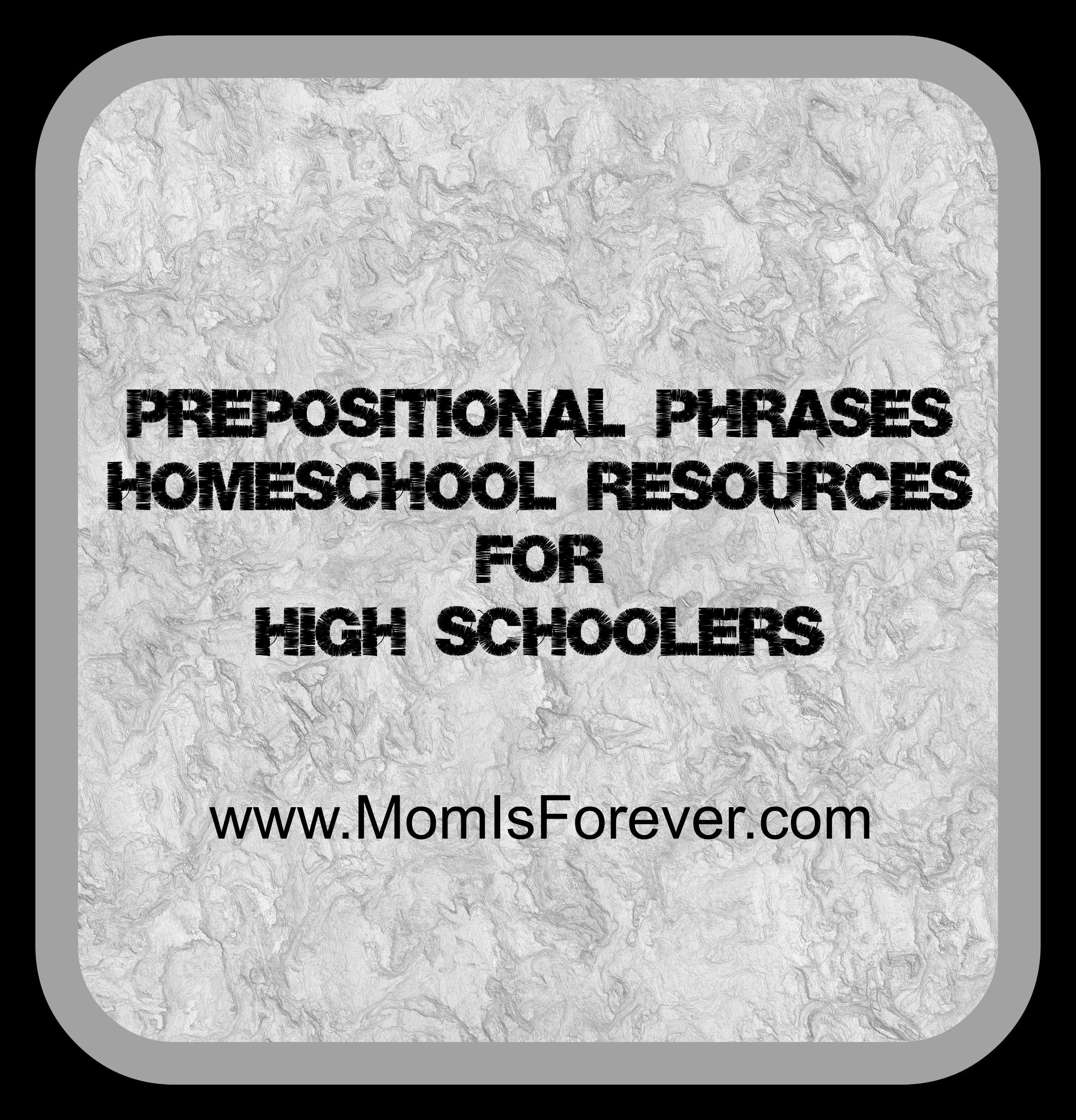 Prepositional Phrases High School Homeschool Resources