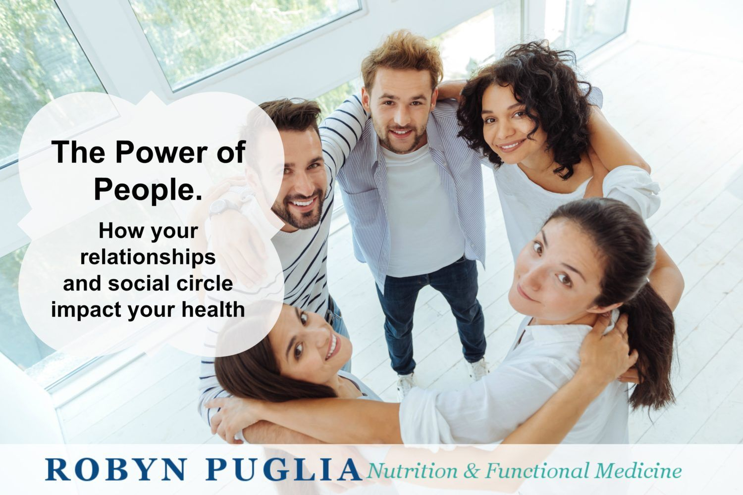 Power of People. How your relationships and social circle impact your health