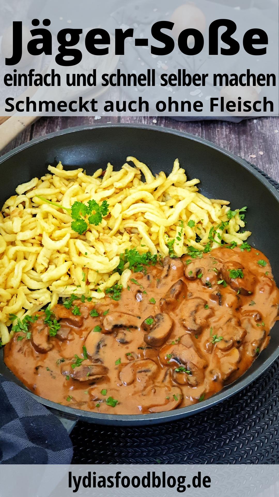 Einfache Jägersoße, Rezept – lydiasfoodblog.de