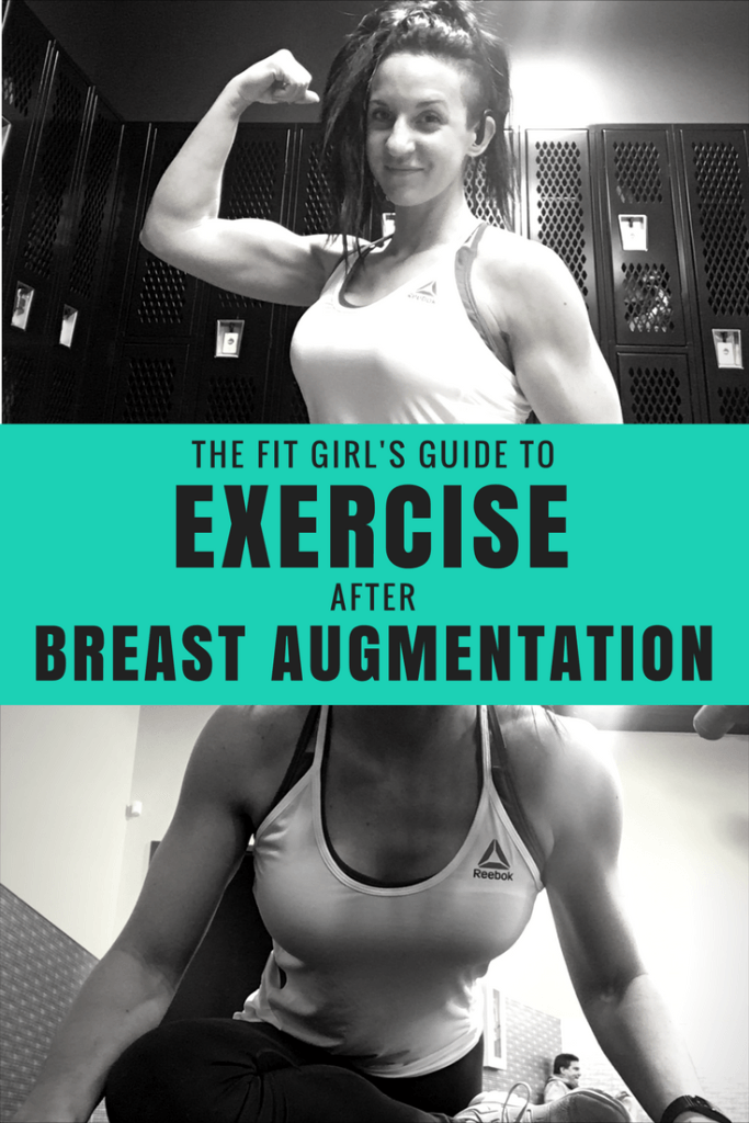 FAQ What can I do after my breast augmentation When can I workout Here is my story and tips for recovery for the super fit girl