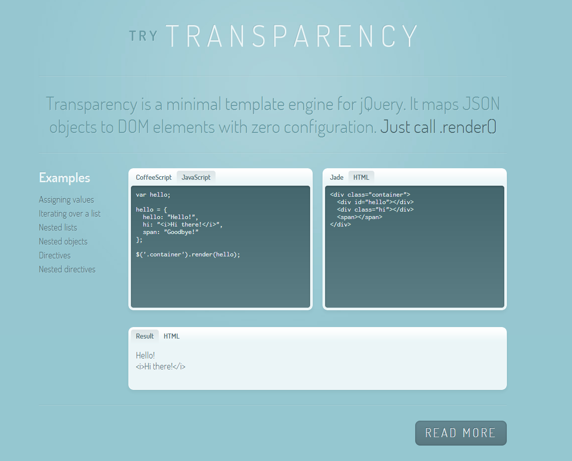 Transparency is a minimal template engine for jQuery  It