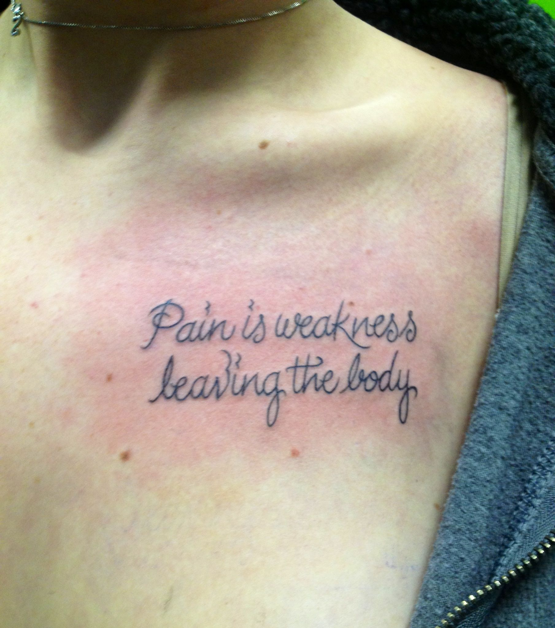 Pain Is Weakness Leaving The Body #tattoo #pain