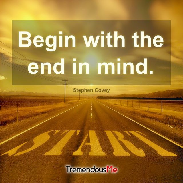 Stephen Covey Quotes Begin With The End In Mind Abycamp