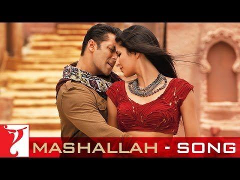 Mashallah Song Ek Tha Tiger Ek Tha Tiger Songs Katrina Kaif