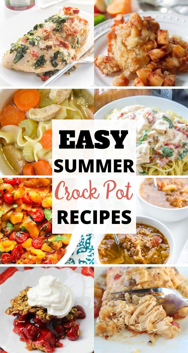 Easy Summer Crockpot Recipes Summer Crockpot Recipes Easy Crockpot Dinners Crockpot Recipes Easy
