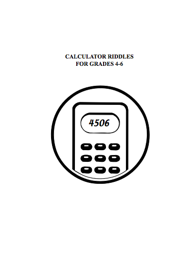 Here's a fun set of calculator riddles for students to