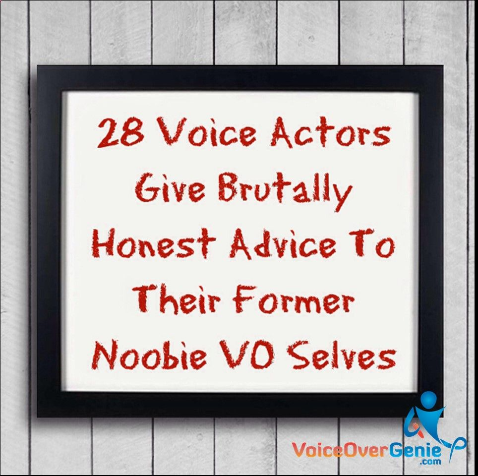 Are you a beginner voice actor, seasoned veteran, or