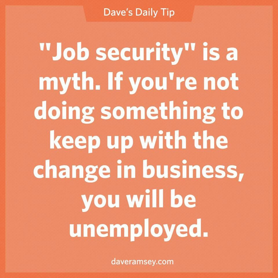 Quotes About Security Job Security This Is The Truthstay Learning Ladies & Gents