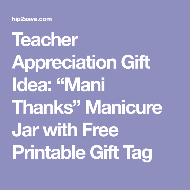 photo relating to Mani Thanks Free Printable called Instructor Appreciation Present Principle: \