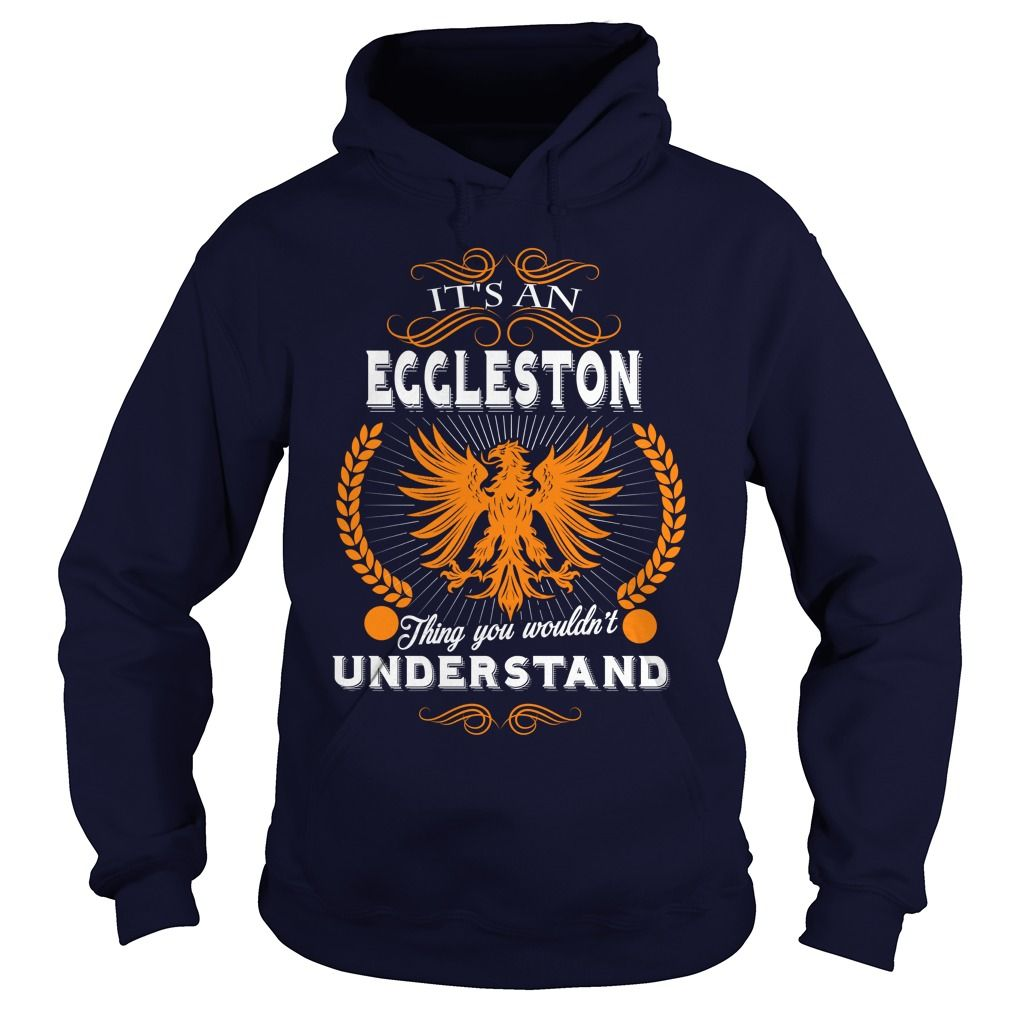 EGGLESTON,  EGGLESTONYEAR,  EGGLESTONBirthday,  EGGLESTONHoodie,  EGGLESTONName #gift #ideas #Popular #Everything #Videos #Shop #Animals #pets #Architecture #Art #Cars #motorcycles #Celebrities #DIY #crafts #Design #Education #Entertainment #Food #drink #Gardening #Geek #Hair #beauty #Health #fitness #History #Holidays #events #Home decor #Humor #Illustrations #posters #Kids #parenting #Men #Outdoors #Photography #Products #Quotes #Science #nature #Sports #Tattoos #Technology #Travel…