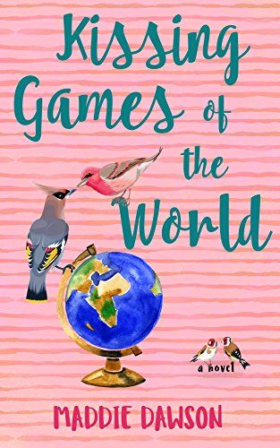 Kissing Games Of The World By Maddie Dawson Kissing Games Games