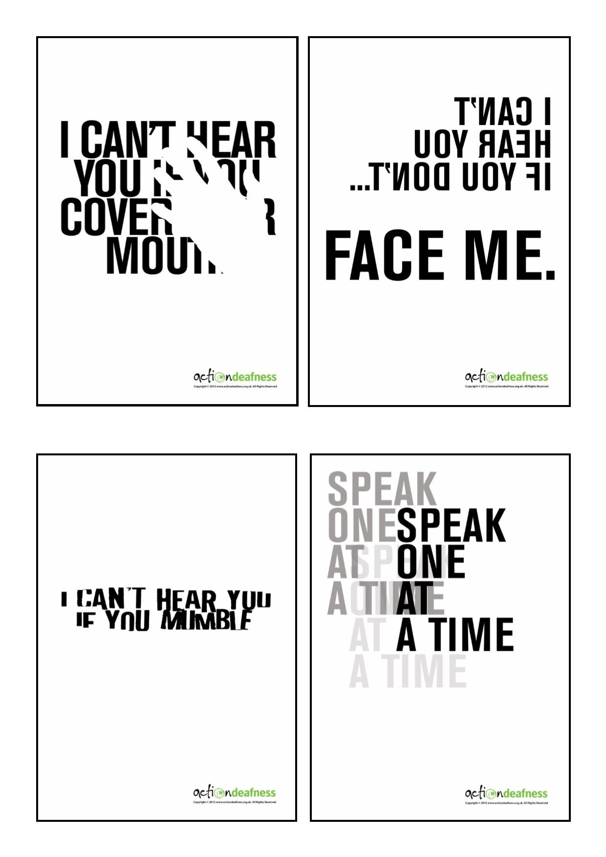 A set of 4 different A3 size high resolution posters which raise awareness of deafness