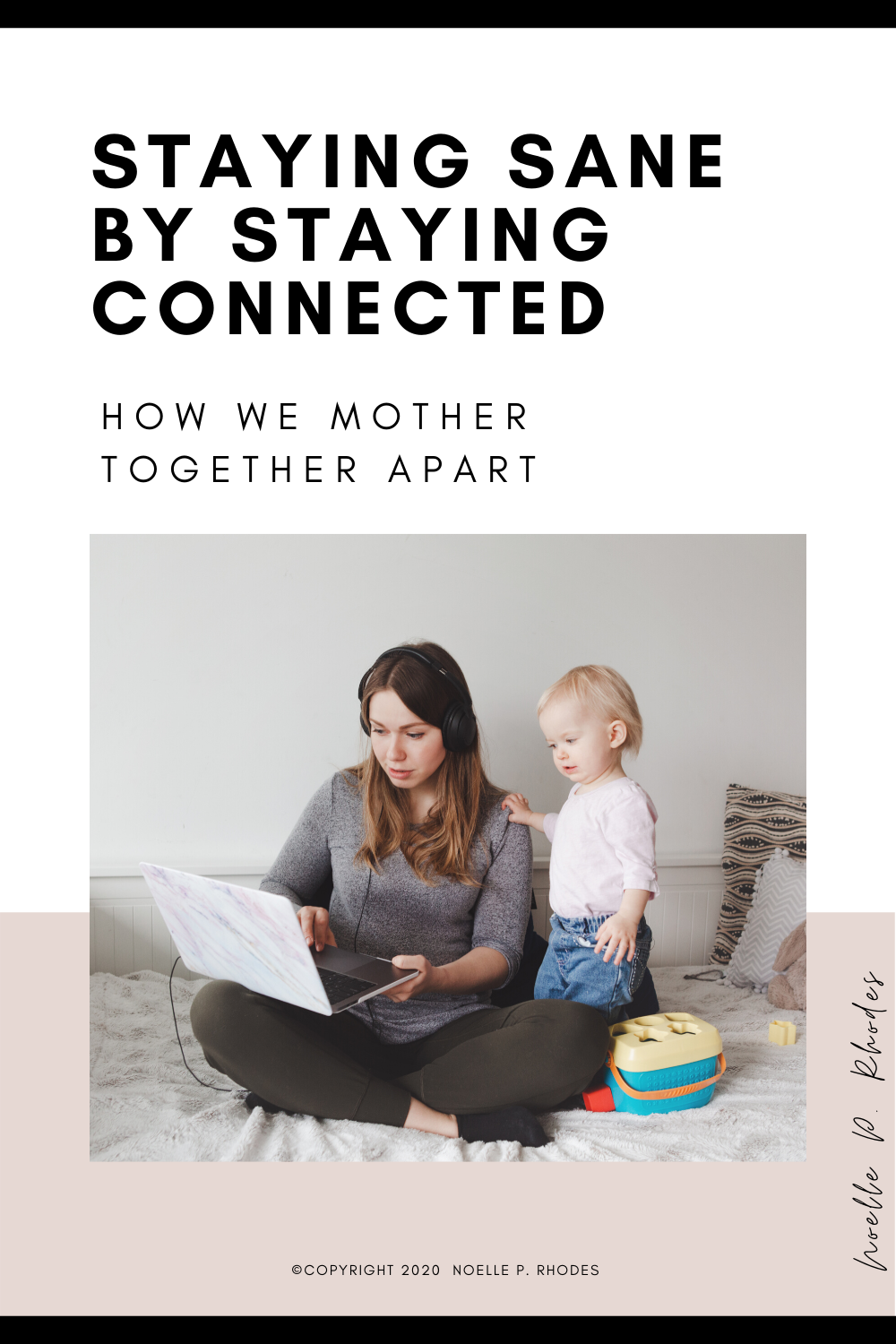 Staying Sane by Staying Connected in 2020 Staying sane