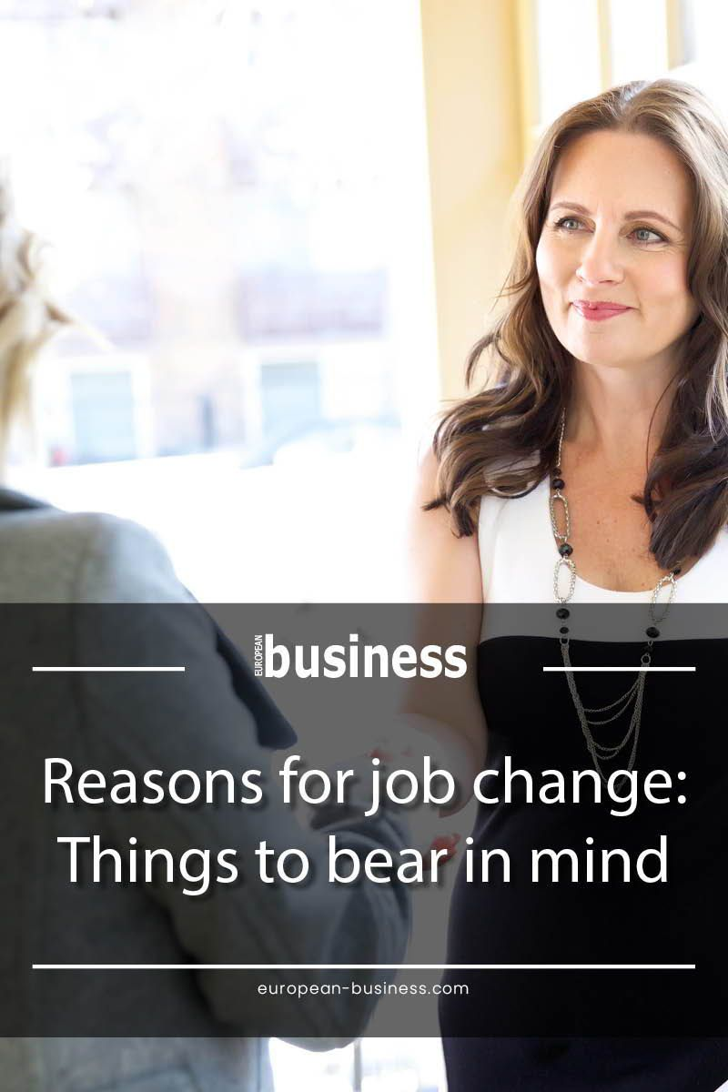 Reasons for job change: Things to bear in mind