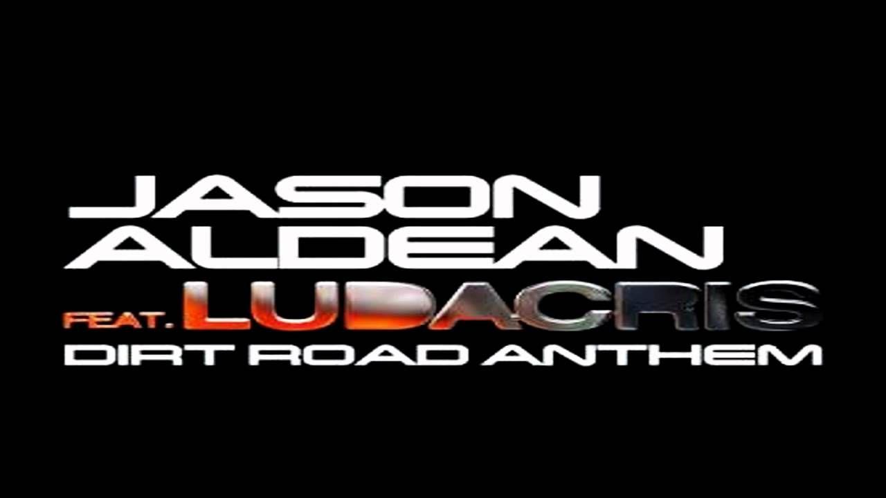 Jason Aldean Ft Ludacris Dirt Road Anthem Https Www Youtube Com Watch V Dhbte0lzahq Country Music Videos Ludacris Dirt Road Anthem