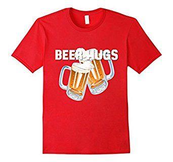 Amazon.com: Beer Hugs Shirt Funny Drinking Dad Papa Husband Uncle Gift: Clothing
