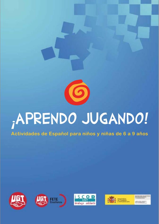 Aprendo Jugando Actividades De Español Para Niños Y Niñas De 6 A 9