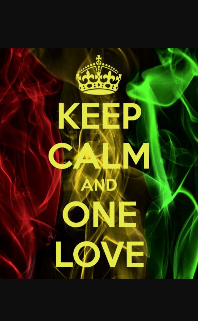 Keep Calm And One Love First Love Love Wallpaper Calm