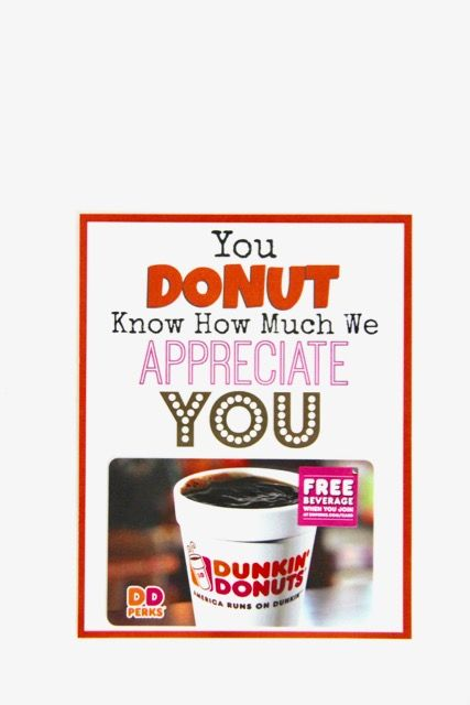 Dunkin Donuts Thank You Printable   Appreciation, Donuts and Teacher