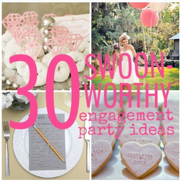 Awesome 30 Swoon Worthy Engagement Party Ideas