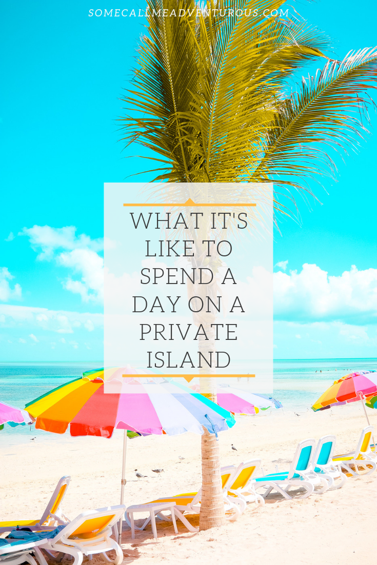 What It's Like To Spend A Day On A Private Island