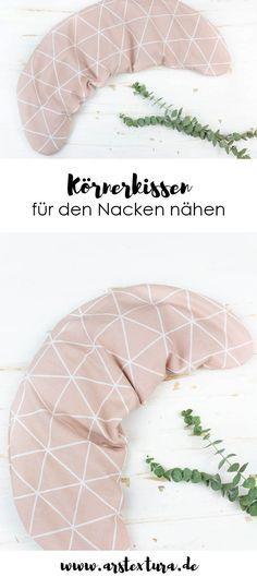 Körnerkissen für den Nacken nähen | ars textura – DIY-Blog