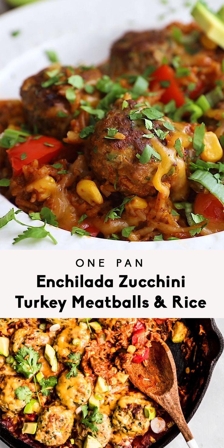 One Pan Enchilada Zucchini Turkey Meatballs and Rice ...
