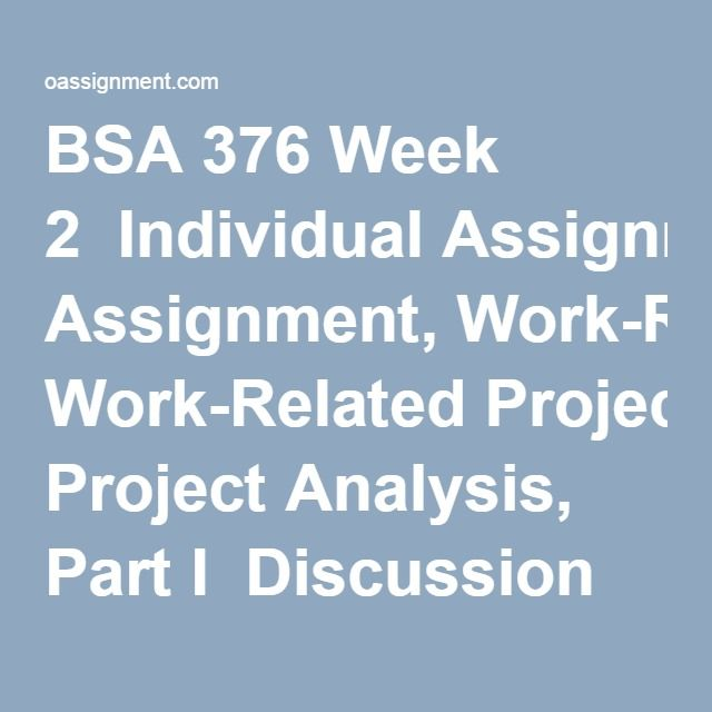 Bsa  Week  Individual Assignment WorkRelated Project