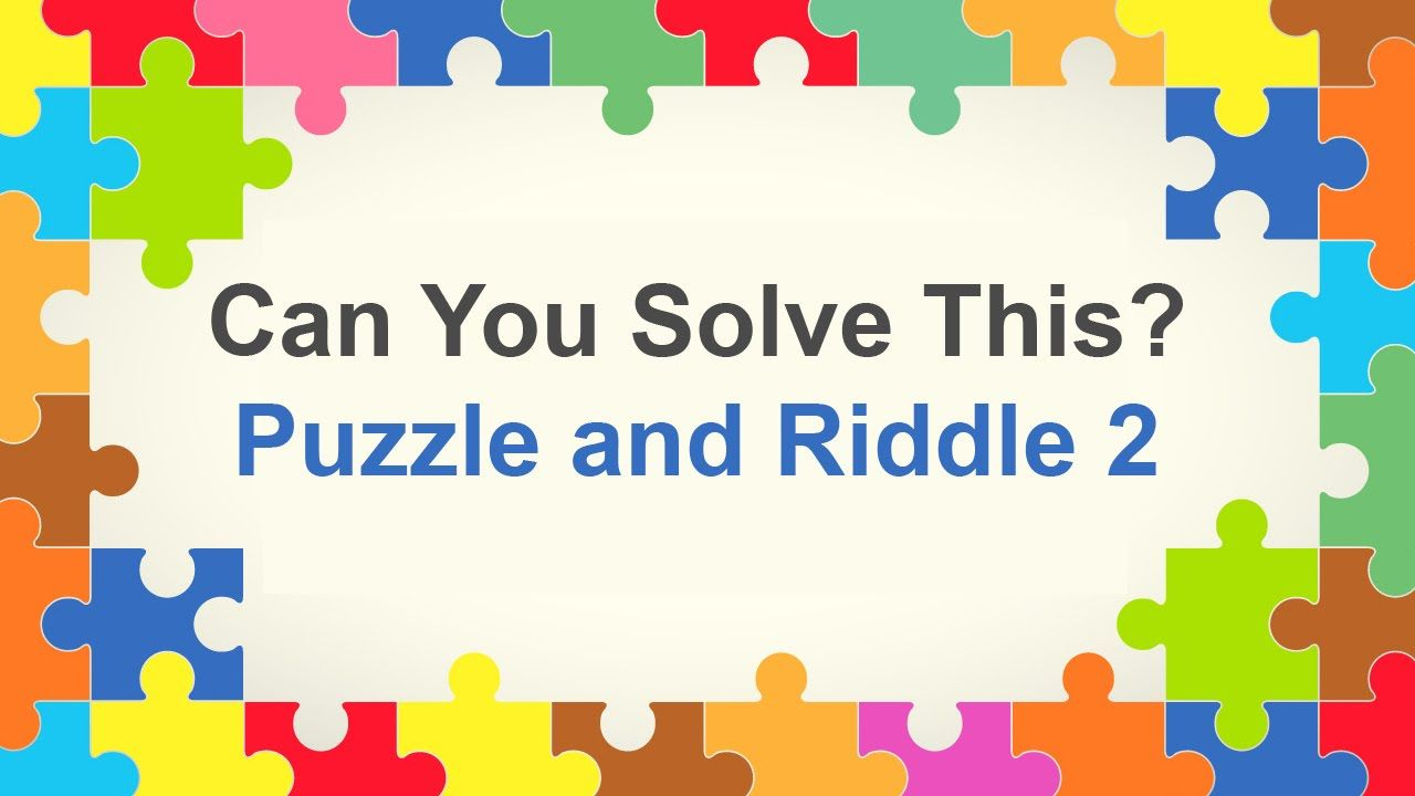 Can Anybody Solve This Puzzle and Riddle 2