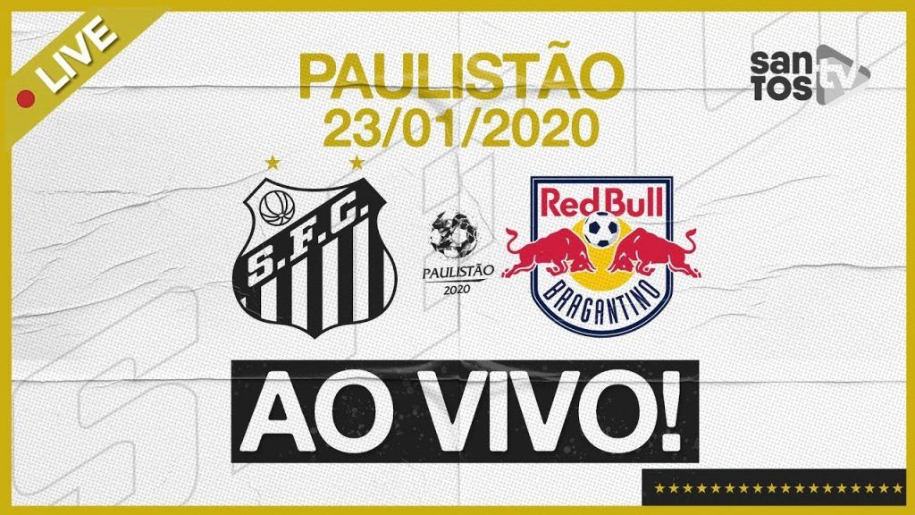 Assistir AO VIVO Santos x Red Bull Bragantino Futebol