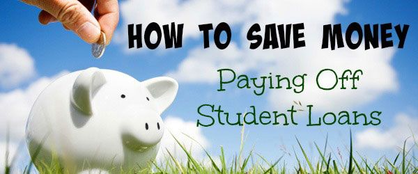 learn how to save money for paying off your student loans