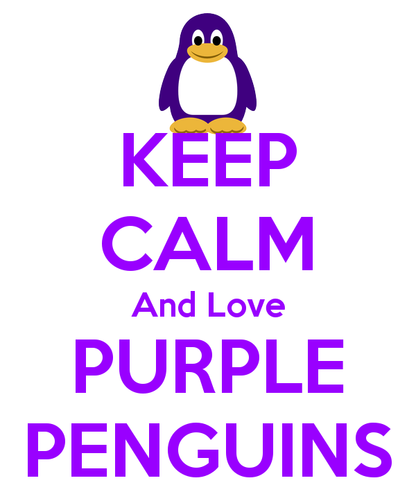 KEEP CALM And Love PURPLE PENGUINS♥