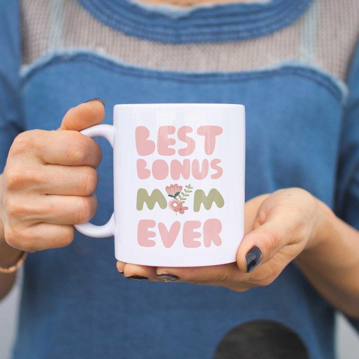 Best bonus mom ever flower mug mothers day gift for