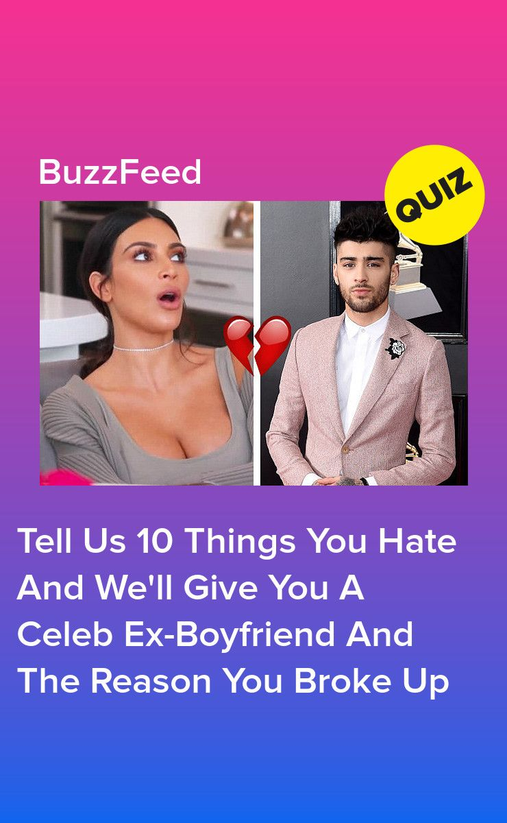 Tell Us 10 Things You Hate And We'll Give You A Celeb Ex