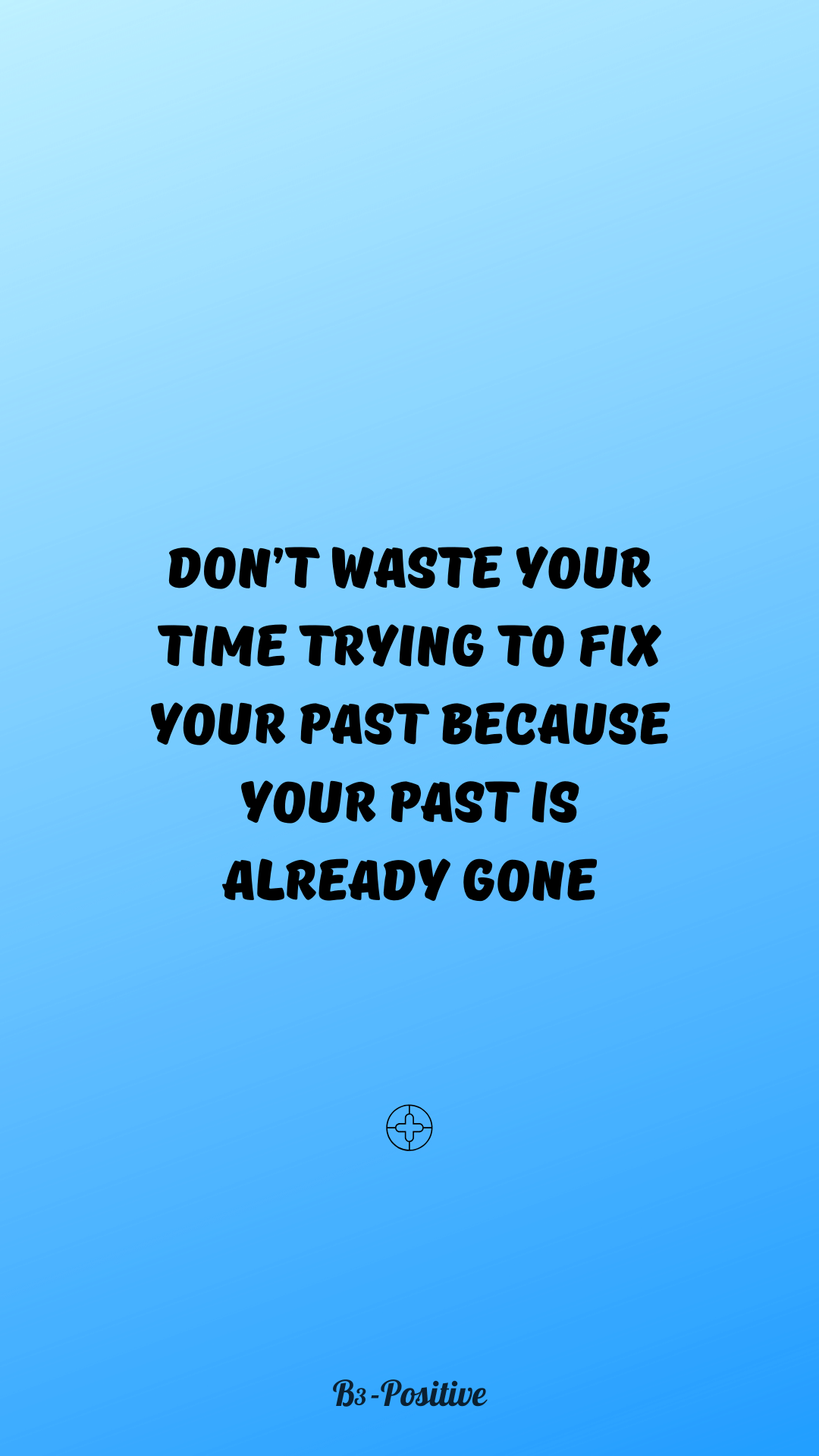 Stop Wasting Time Quotes Positive Life Quotes Wallpaper Positive Quotes For Life Time Quotes Me Time Quotes