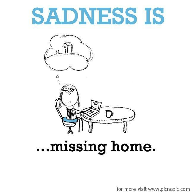 Sadness Pic Na Pic Part 3 Home Quotes And Sayings Missing Home Quotes Sick Quotes