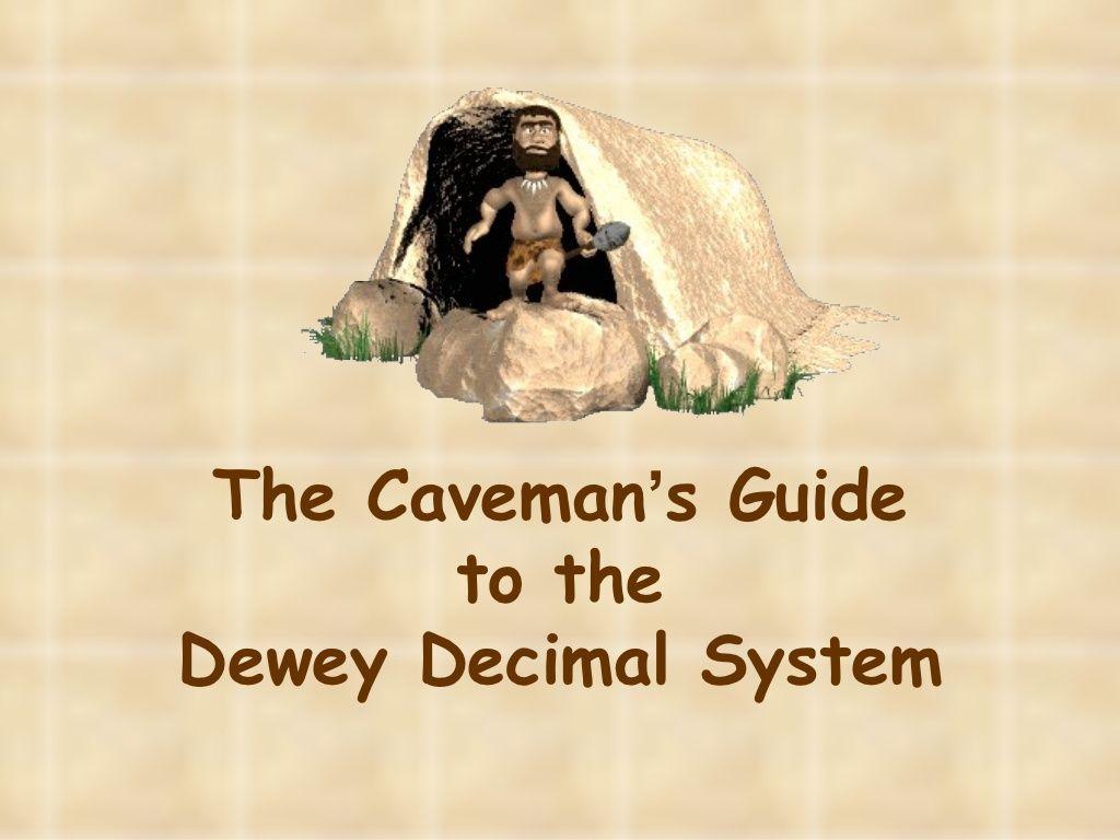 Caveman Dewey By Gsharrock Via Slideshare