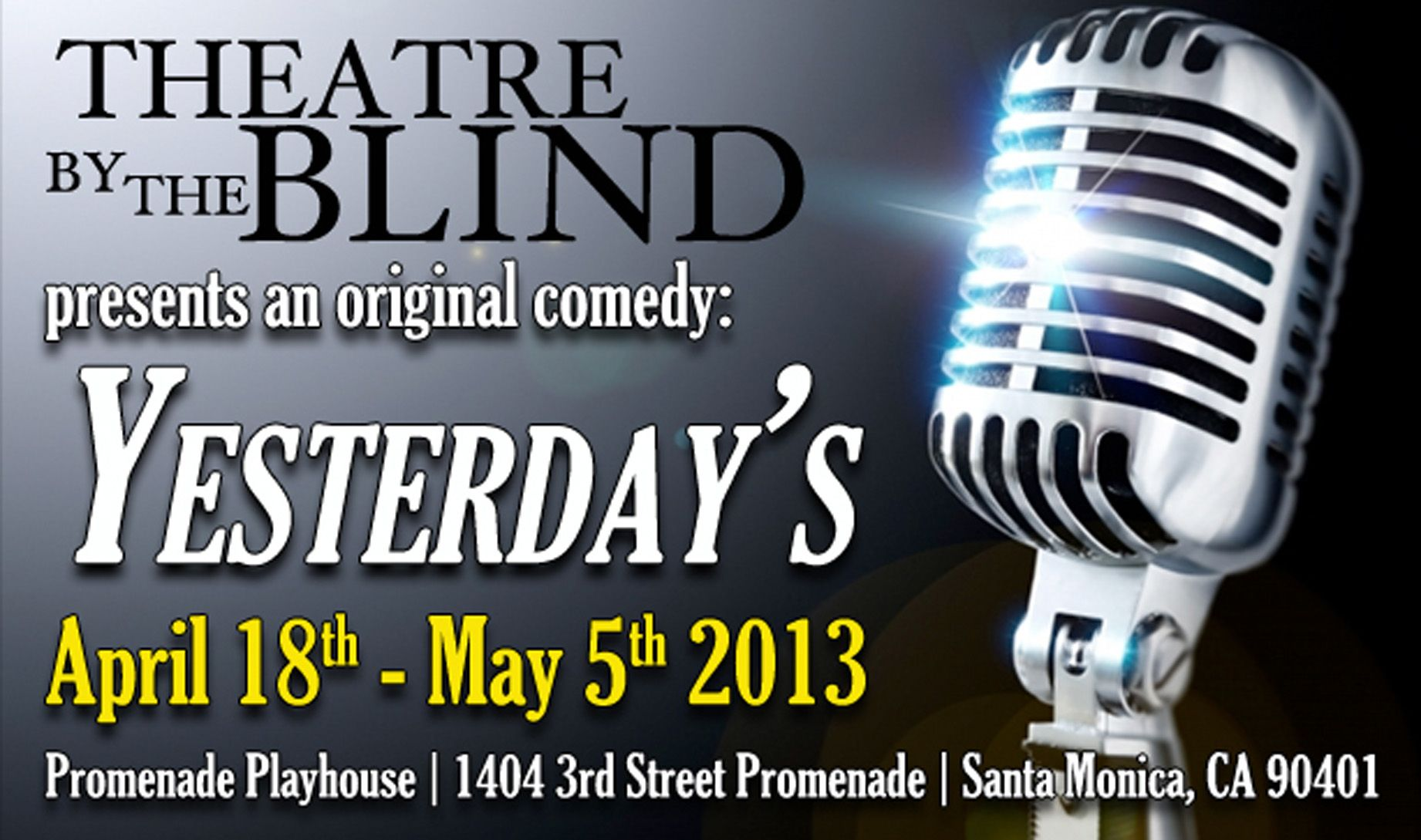 CLICK THROUGH for Event & Ticketing info, $20, #LAThtr, Arnette Coates, blind, Cookie, CRE Outreach, Ernest Pipoly, Events, Humor, Leela Kazerouni, Live Music, Los Angeles, Maria Perez, Melanie Hernandez, Promenade Playhouse, Robert Smith, Sean Gorecki, Sheila Walker, Theater, Theatre By the Blind, Yesterday's