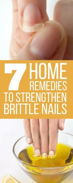 7 Home Remedies to Strengthen Brittle Nails
