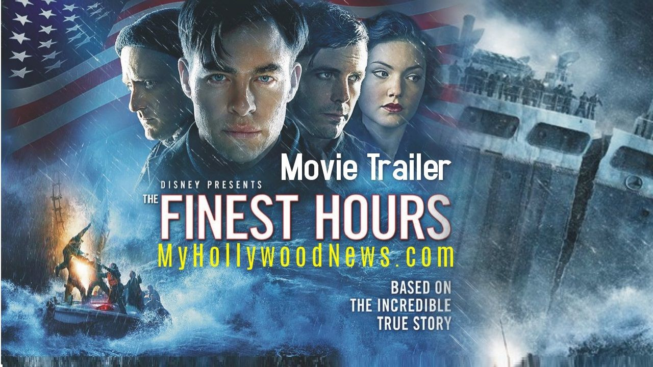 Disney's The Finest Hours Trailer 1 Hollywood movie
