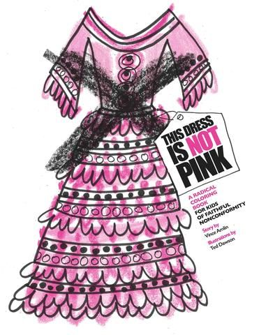 This Dress is Not Pink | Coloring Book