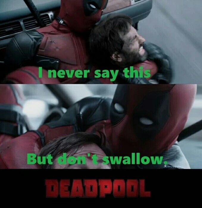 #funny #deadpool #dontswallow