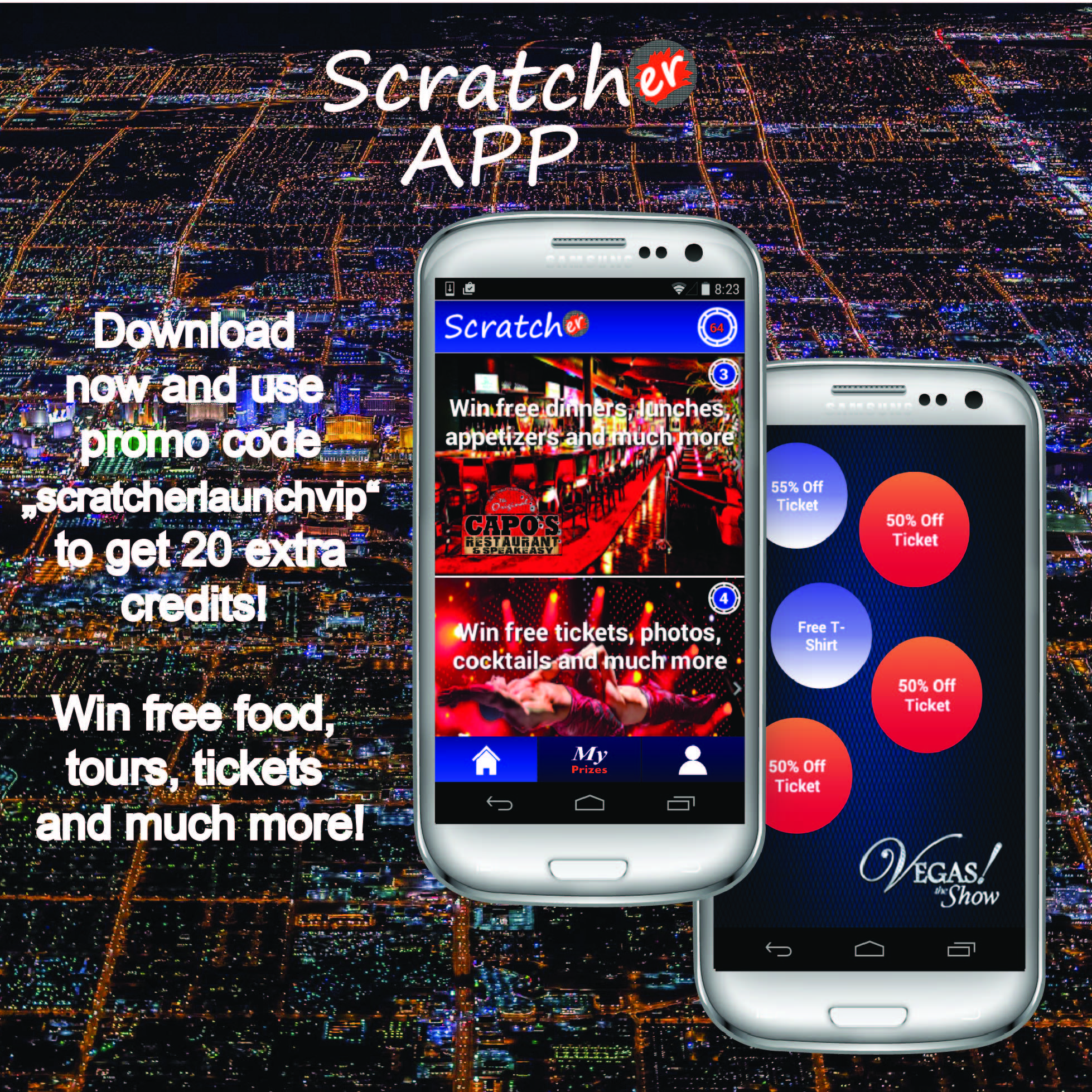 Check out our Mobile App SCRATCHER APP ! Its free and you