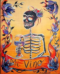Day of the Dead, 'Mi Vino' signed  Print by artist  Heather Calderon