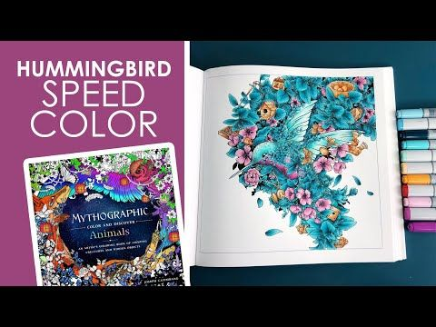 Hummingbird Speed Color Mythographic Animals By Joseph Catimbang Youtube Coloring Pages Color Coloring Books
