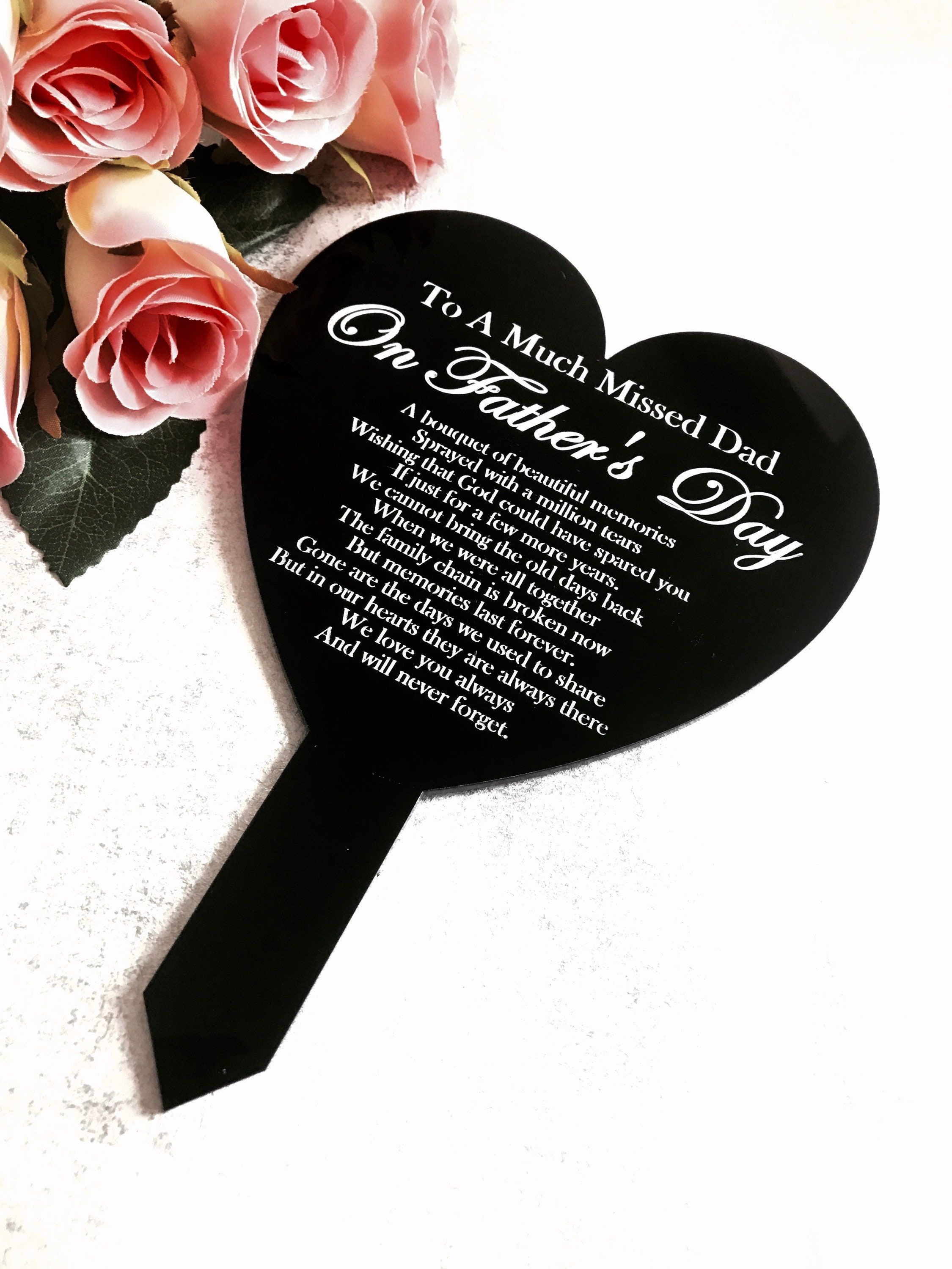 beautiful plaque is perfect for Father's Day these are not personalised and come with our standard poem 145 mm x 205 mm x 5 mm suitable for outdoors made from cast acrylic